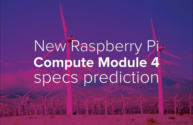 Possible Raspberry Pi Compute Module 4 specification